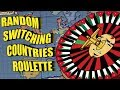 Random Switching Country Roulette - Vict