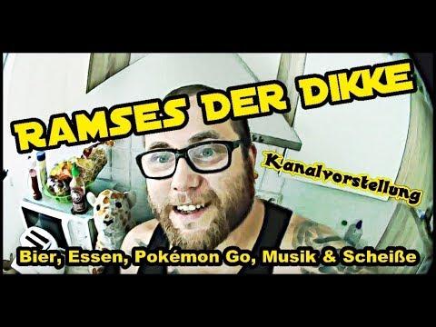 Ramses Der Dikke / Bier, Essen, Pokémon Go, Musik & Scheiße (Kanalvorstellung)