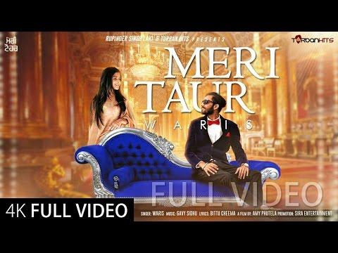 Meri Taur (Full Video)   Waris ft Gavy Sidhu   Amy Phutela   Bittu Cheema   New Punjabi Songs 2016