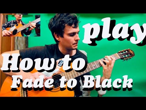 Guitar Chords Metallica Fade To Black Youtube