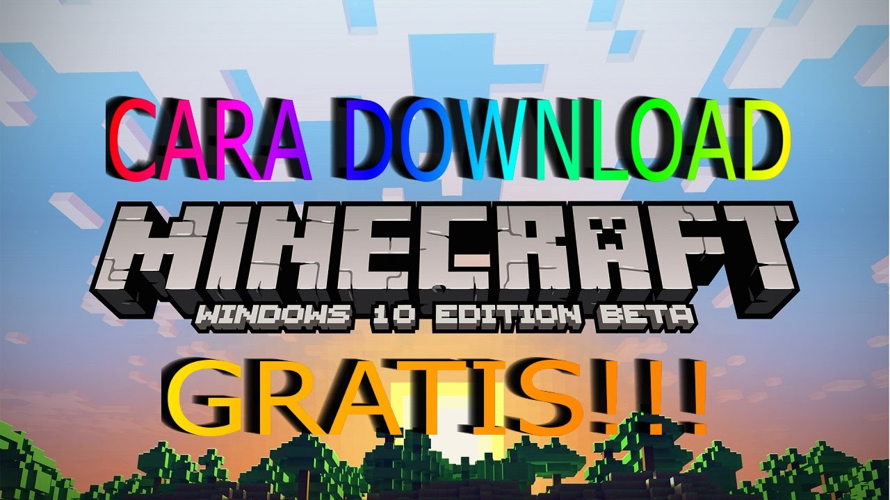 inilah cara download minecraft windows 10 secara gratis