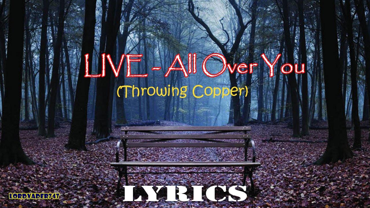 LIVE - ALL OVER YOU LYRICS - SongLyrics.com