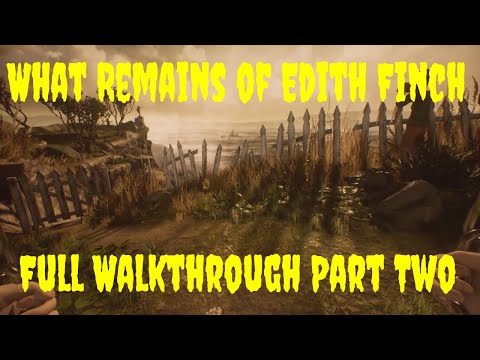 What Remains Of Edith Finch Full Game Playthrough No Commentary Part 2