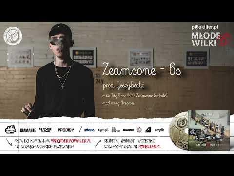 09. Zeamsone - 6s (prod. GeezyBeatz) [Popkiller Młode Wilki 6]