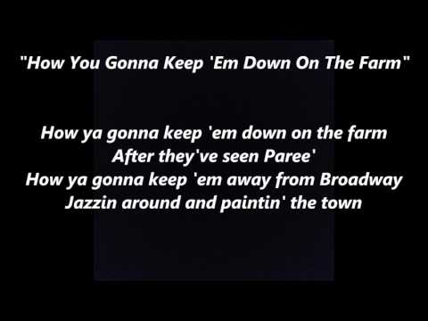 How Ya Gonna Keep 'em Down on the Farm words lyrics best popular favorite sing along song songs
