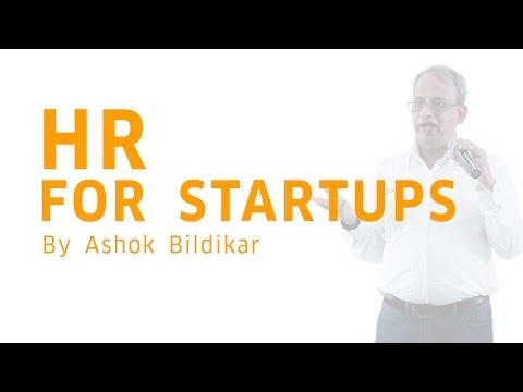 Effective HR Strategy for Startups | Expert Talk | Ashok Bildikar
