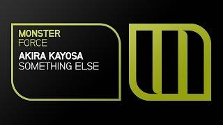 Akira Kayosa - Something Else [OUT NOW]