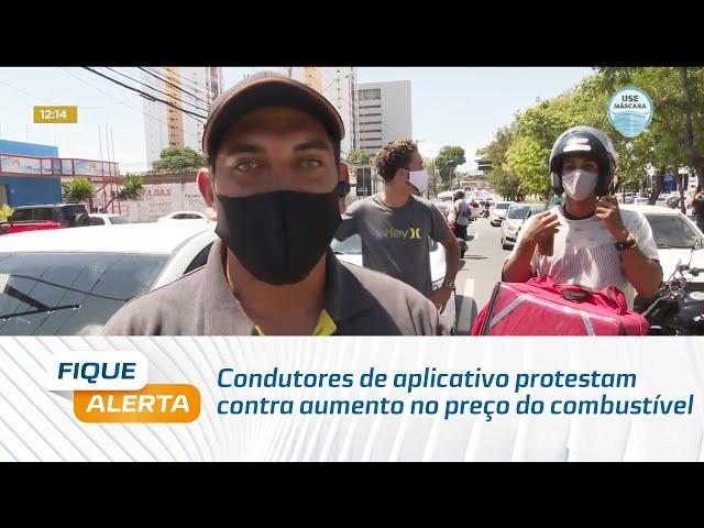 Condutores de aplicativo protestam contra aumento no preço do combustível