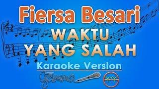 Fiersa Besari ft Tantri - Waktu Yang Salah (Karaoke) | GMusic