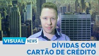 ENDIVIDAMENTO POR CARTÃO DE CRÉDITO | Visual News