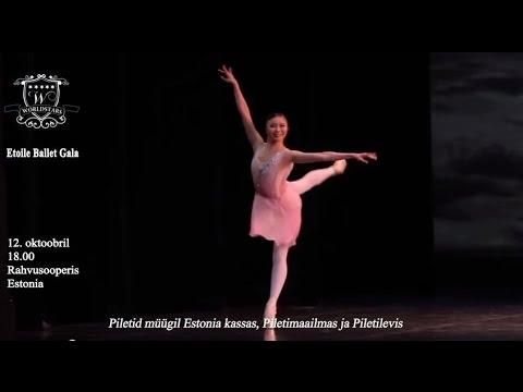 Etoile Ballet Gala in Tallinn 2014 Trailer