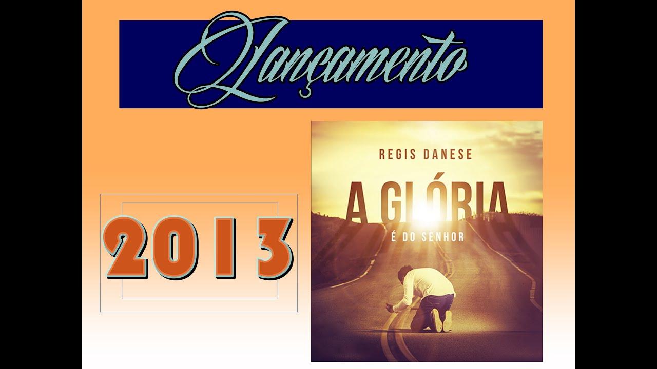 novo cd de regis danese 2013
