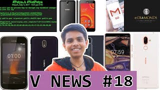 V News #18 - Digital diamond, Ransomware Attack, Comio Smartphones, Gmail Go, Nokia 1 And 7+, Mot G6
