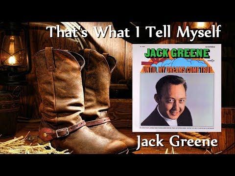 Jack Greene - That's What I Tell Myself