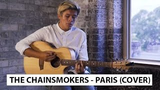 the chainsmokers   paris jai waetford acoustic cover