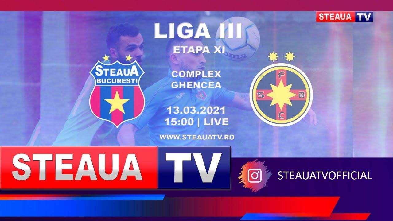 Steaua București - Fcsb 2 | LIGA III |