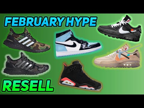 394708ba507e1f Most Hyped Sneaker Releases February 2019 (Shoes to Resell)