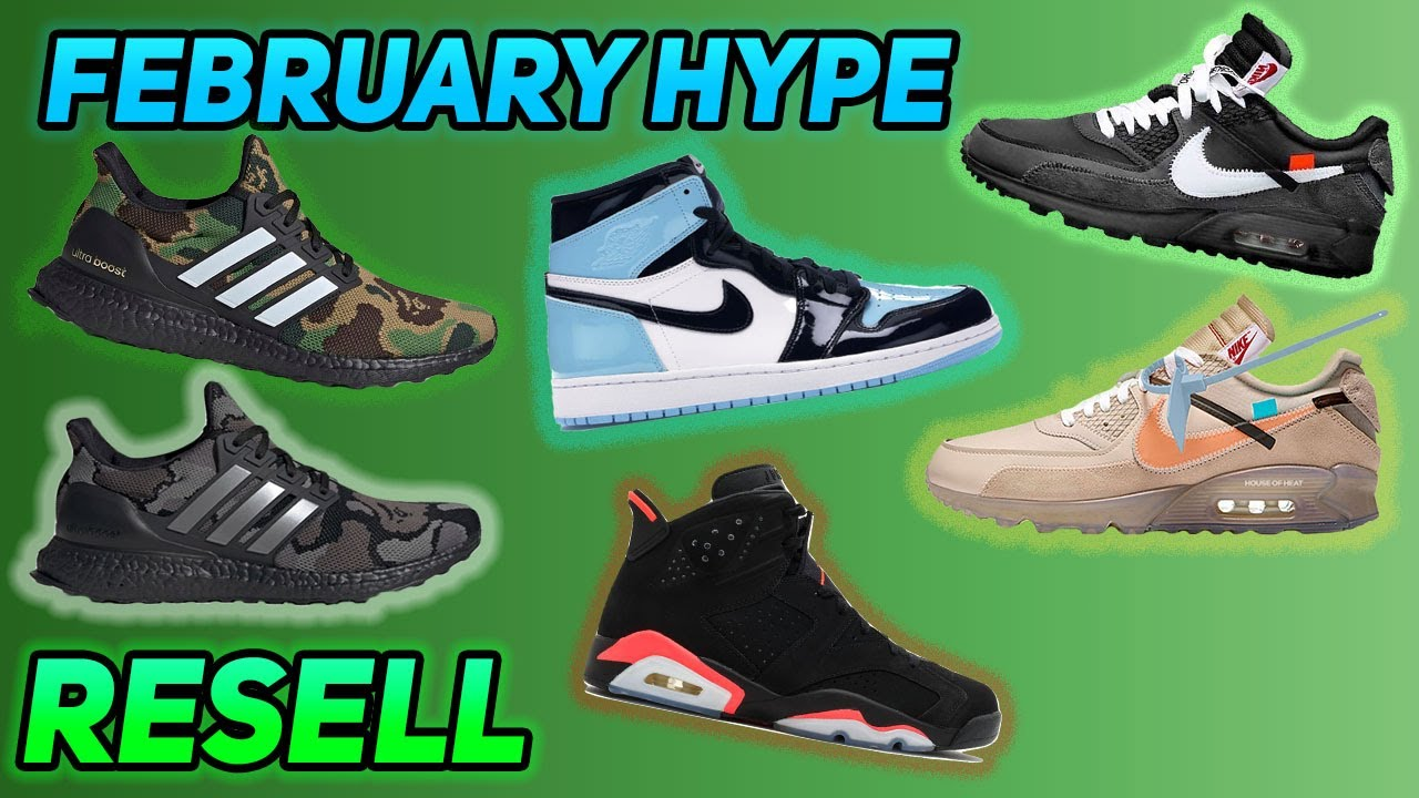 87bd014c6b0495 Most Hyped Sneaker Releases February 2019 (Shoes to Resell) - YouTube