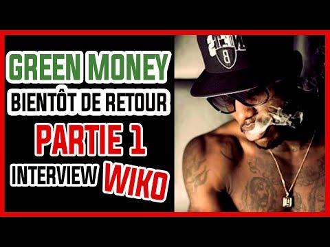 Youtube: Green Money bientôt de retour (INTERVIEW WiKO Partie 1)