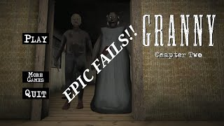EPIC FAILS!!!Trying to attempt granny 2 glich.