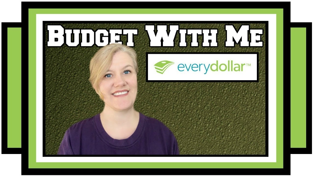 household budget budget plan with me in everydollar youtube