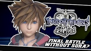 🤔A SECOND FINAL BATTLE WITHOUT SORA?!😮 | Kingdom Hearts 3 ReMind Dlc - (Theory)
