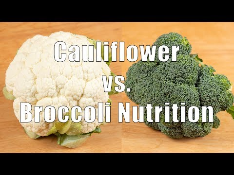 Cauliflower Versus Broccoli Nutrition