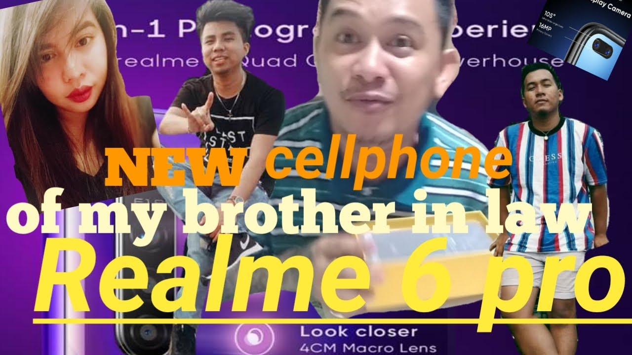 REALME 6 PRO .  NEW CELLPHONE OF MY BROTHER IN LAW .VLOG # 15