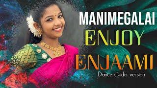 MANIMEGALAI DANCE | ENJOY ENJAAMI | Dhee ft. Arivu - Enjoy Enjaami (Prod. Santhosh Narayanan