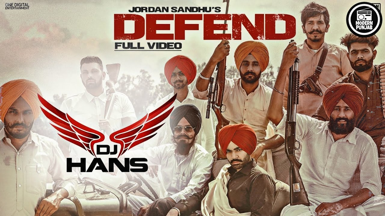 Defend Remix - DJ Hans | Jordan Sandhu | Latest Punjabi Songs 2020