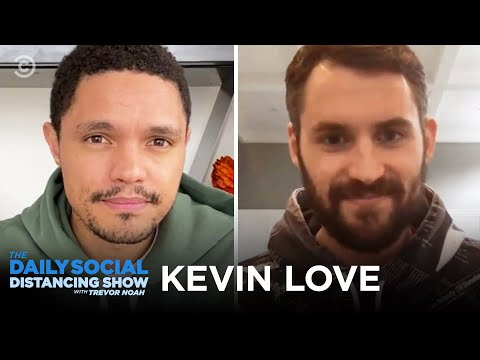 Kevin Love on the NBA & Supporting Arena Workers | The Daily Social Distancing Show