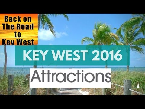 Key West Attractions!