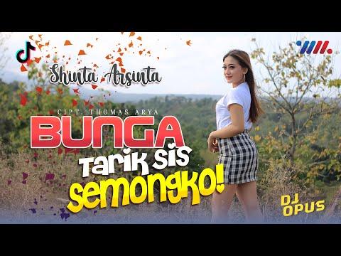 TARIK SIS SEMONGKO (BUNGA) Lyrics - SHINTA ARSINTA