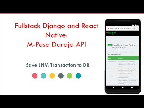 Fullstack Django and React Native: Mpesa Daraja API tutorial 10 -  Save LNM Transactions to DB thumbnail
