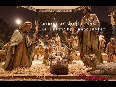 Council of Google Plus: Discussing Nativities