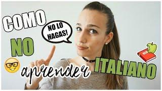CÓMO NO APRENDER ITALIANO