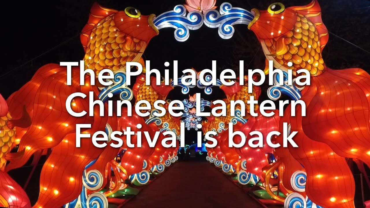 Ohio Chinese Lantern Festival 2020 Chinese Lantern Festival in Philadelphia Franklin Square 2018