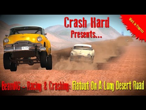 BeamNG - Racing & Crashing - Flatout On A Long Desert Road  