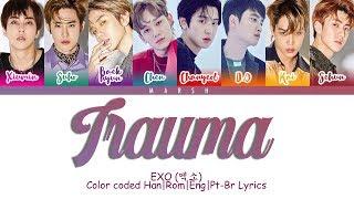 EXO (엑소) – Trauma (트라우마) (Color Coded Lyrics/Han/Rom/Eng/Pt-Br)