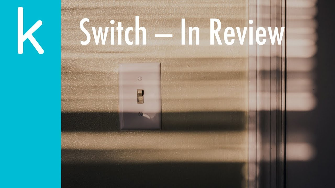 Switch: In Review - The K Guy