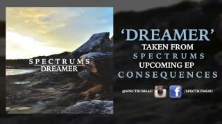 Spectrums - Dreamer
