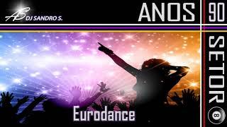 EURODANCE ANOS 90'S  VOL:14  DJ SANDRO S.