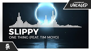 Slippy  - One Thing (feat. Tim Moyo) [Monstercat EP Release]