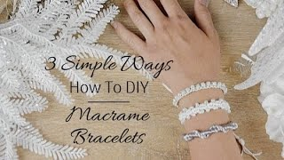 ✂️ 3 Ways to Start and End a Macrame Bracelet | DIY Friendship Bracelets|
