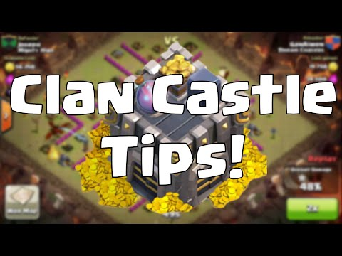 Clash of Clans Clan Castle Tips