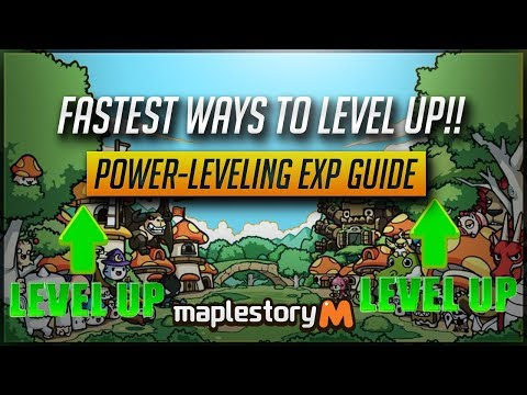 [MS] Fastest Ways To Level Up! MapleStory M Power-Leveling Experience Guide! [MapleStory M]