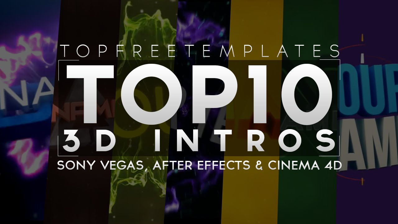 BEST) Top 10 FREE 3D Intro Templates - SONY VEGAS, AFTER EFFECTS ...