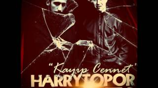 Gazapizm ft. Гарри Топор (Harry Topor) - Kayıp Cennet ( 2012 )