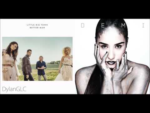 Better Man In The USA | Little Big Town & Demi Lovato Mashup!