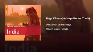 Raga Khamaj Aalaap (Bonus Track)